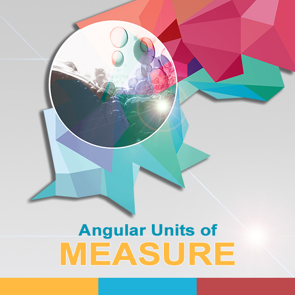 Angular Units of Mesure
